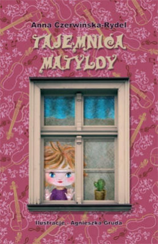 okładka Tajemnica Matyldyebook | EPUB, MOBI | Anna Czerwińska Rydel