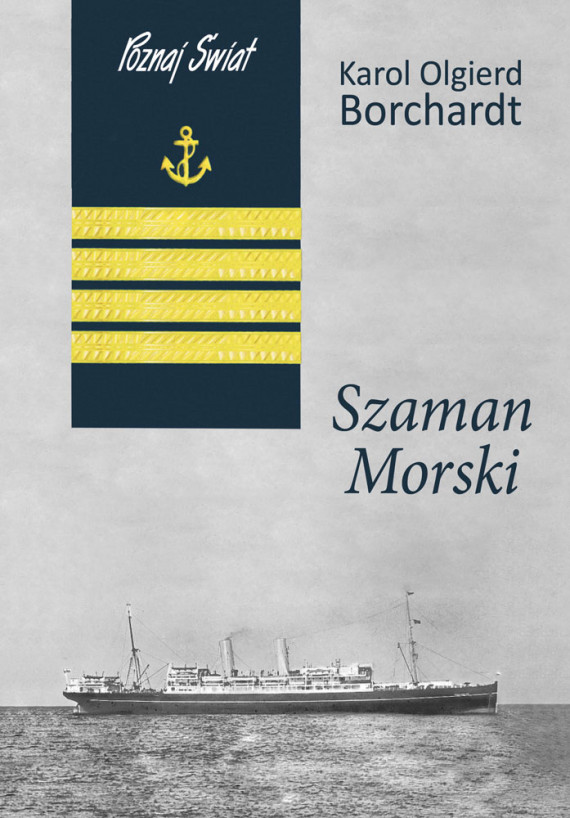 okładka Szaman morskiebook | EPUB, MOBI | Karol Olgierd Borchardt