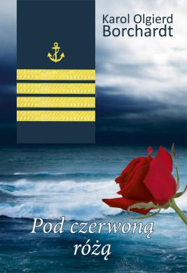 okładka Pod czerwoną różą, Ebook | Karol Olgierd Borchardt