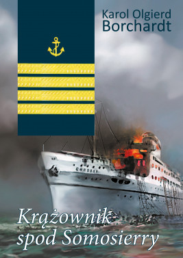 okładka Krążownik spod Somosierry, Ebook | Karol Olgierd  Borchardt