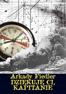 okładka Dziękuję Ci, kapitanie, Ebook | Arkady Fiedler