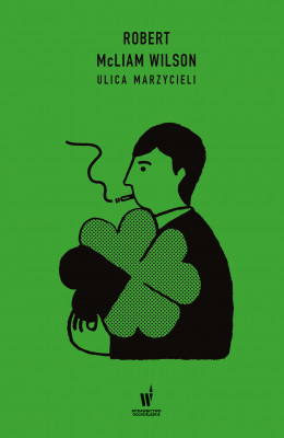 okładka Ulica marzycieli, Ebook | Robert McLiam Wilson