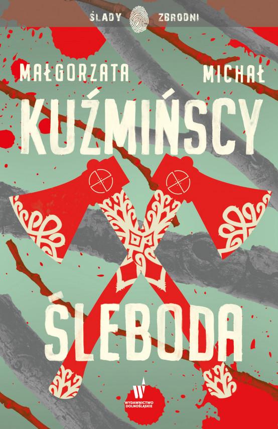 okładka Etnokryminał (#1). Ślebodaebook | EPUB, MOBI | Michał Kuźmiński, Małgorzata Kuźmińska