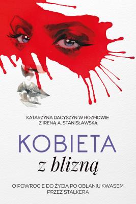okładka Kobieta z blizną, Ebook | Irena Stanisławska, Katarzyna Dacyszyn