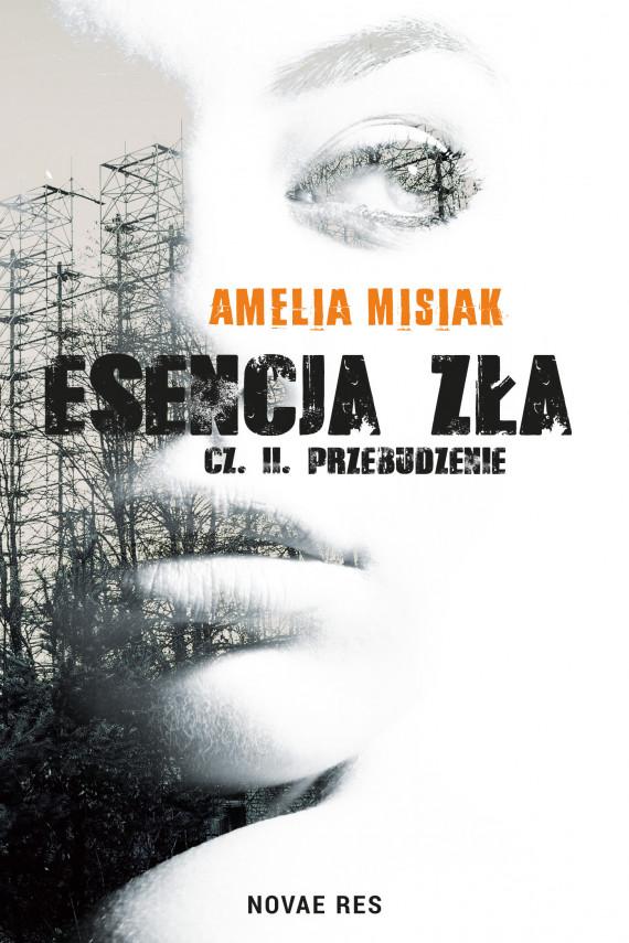 okładka Esencja zła. Przebudzenieebook | EPUB, MOBI | Amelia  Misiak