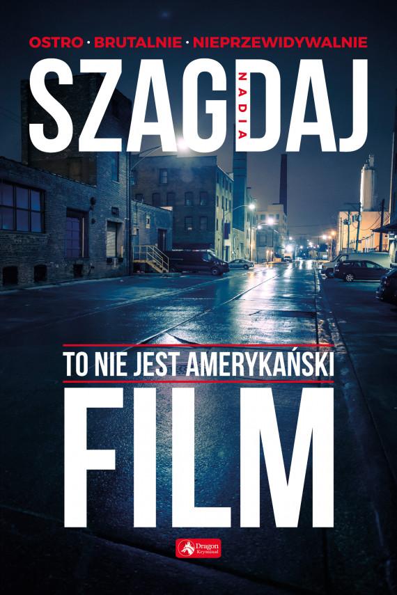 okładka To nie jest amerykański filmebook | EPUB, MOBI | Szagdaj Nadia