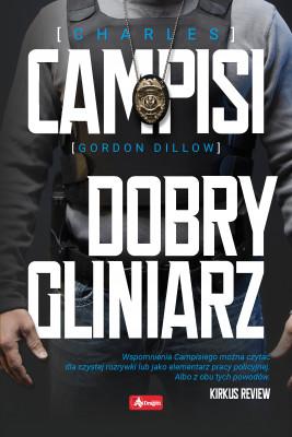 okładka Dobry gliniarz, Ebook | Charles Campisi, Gordon Dillow