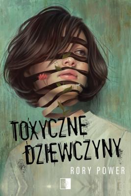 okładka Toxyczne dziewczyny, Ebook | Rory Power