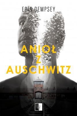 okładka Anioł z Auschwitz, Ebook | Dempsey Eoin
