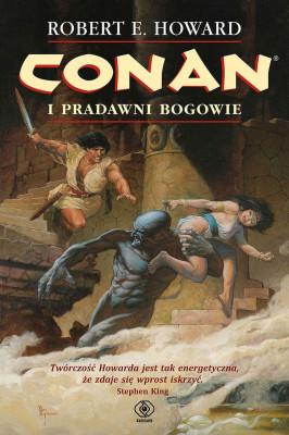 okładka Conan (#1). Conan i pradawni bogowie, Ebook   Robert E. Howard
