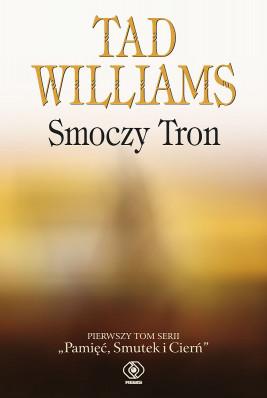 okładka Pamięć, Smutek i Cierń (#1). Smoczy Tron, Ebook | Tad Williams