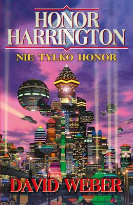 okładka Honor Harrington. Nie tylko Honor, Ebook | David Weber