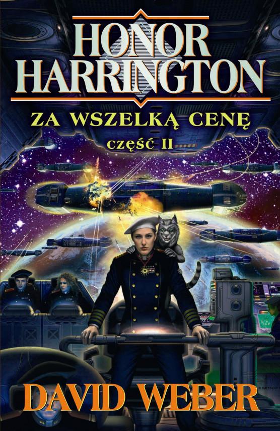 okładka Honor Harrington (#15). Za wszelką cenę. Tom 2ebook | EPUB, MOBI | David Weber, Jarosław Kotarski