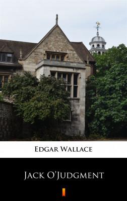 okładka Jack O'Judgment, Ebook | Edgar Wallace