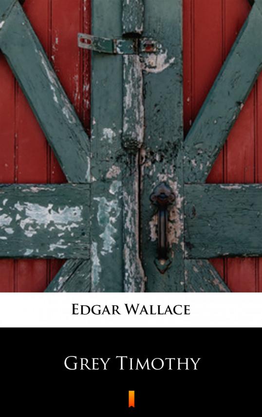 okładka Grey Timothyebook | EPUB, MOBI | Edgar Wallace