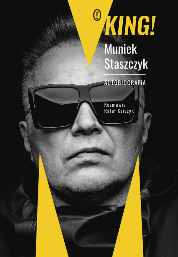 okładka King!. Autobiografiaebook | EPUB, MOBI | Rafał Księżyk, Muniek Staszczyk