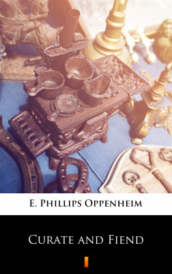 okładka Curate and Fiend, Ebook | E. Phillips Oppenheim
