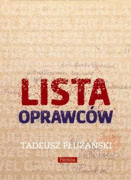okładka Lista oprawców, Ebook | Tadeusz Płużański