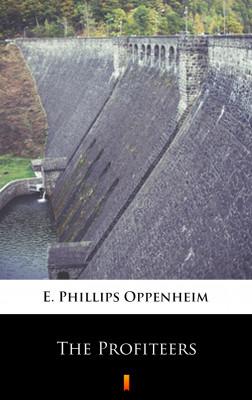 okładka The Profiteers, Ebook   E. Phillips Oppenheim