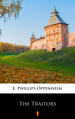 okładka The Traitors, Ebook | E. Phillips Oppenheim