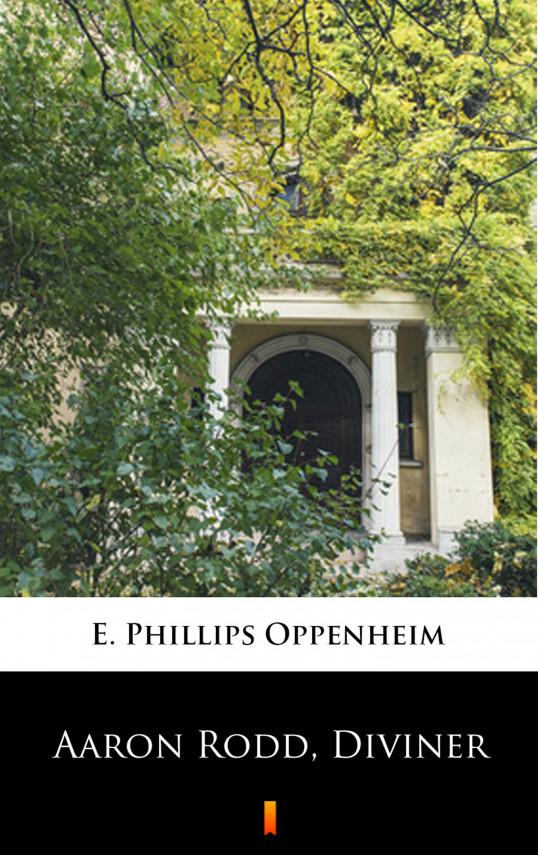 okładka Aaron Rodd, Divinerebook | EPUB, MOBI | E. Phillips Oppenheim