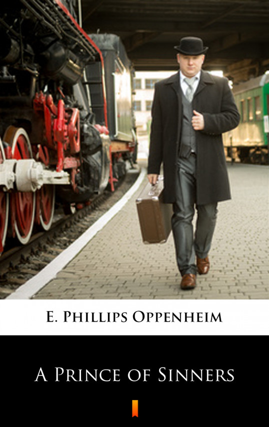 okładka A Prince of Sinnersebook | EPUB, MOBI | E. Phillips Oppenheim