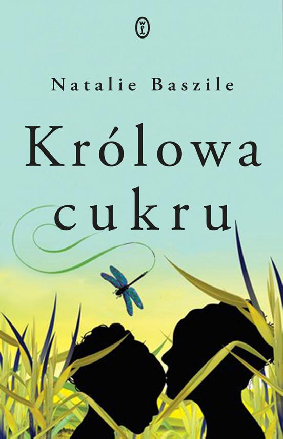 okładka Królowa cukruebook   EPUB, MOBI   Robert Sudół, Natalie Baszile