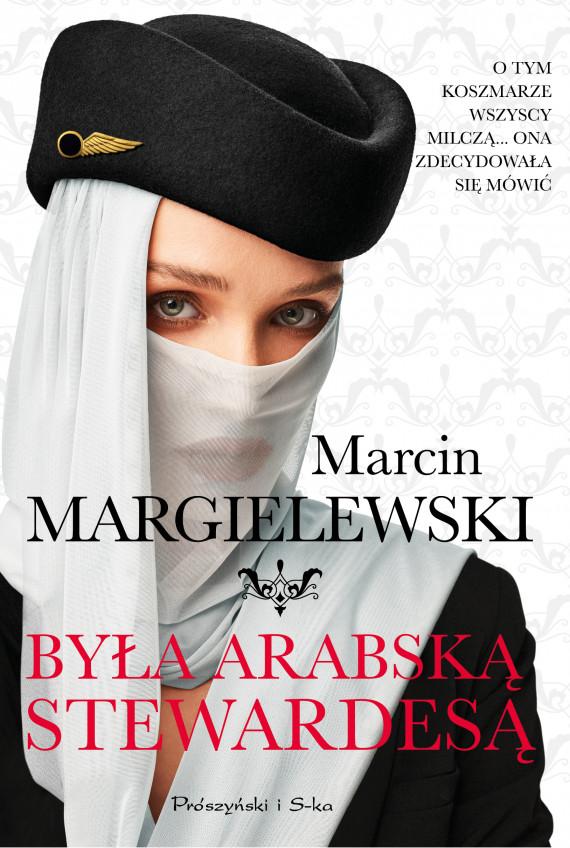 okładka Była arabską stewardesąebook | EPUB, MOBI | Marcin Margielewski