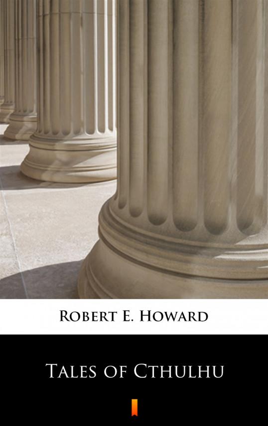 okładka Tales of Cthulhuebook   EPUB, MOBI   Robert E. Howard