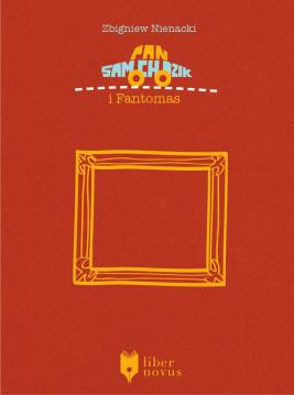 okładka Pan Samochodzik (Tom 6). Pan Samochodzik i Fantomas, Ebook | Zbigniew Nienacki