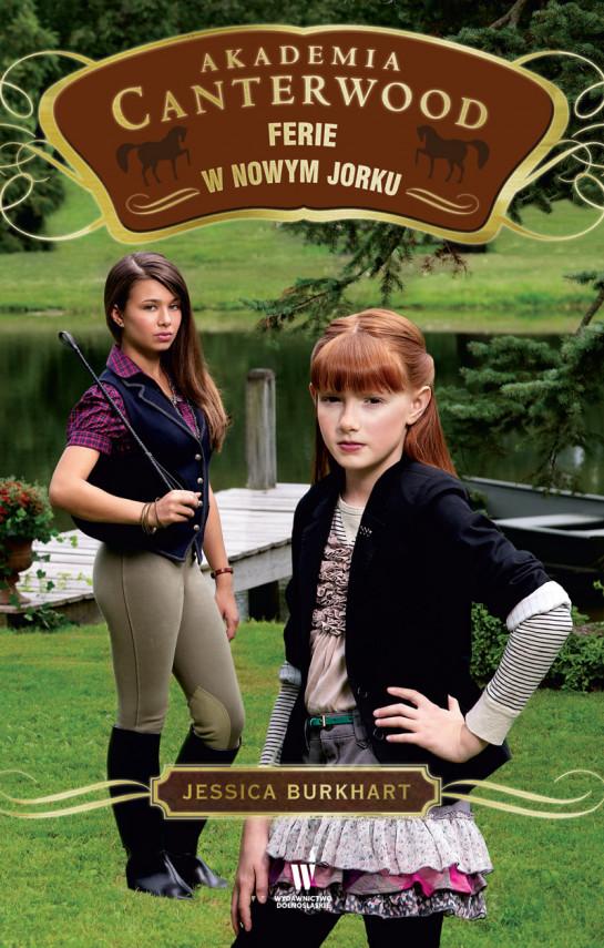 okładka Akademia Canterwood (Tom 9). Ferie w Nowym Jorkuebook   EPUB, MOBI   Jessica Burkhart