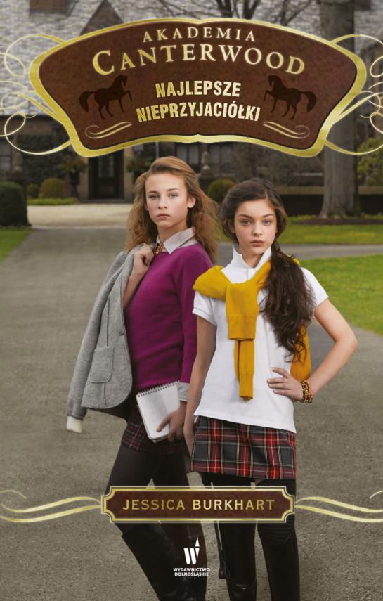 okładka Akademia Canterwood (Tom 5). Najlepsze nieprzyjaciółkiebook   EPUB, MOBI   Jessica Burkhart