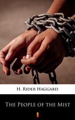 okładka The People of the Mist, Ebook | H. Rider  Haggard