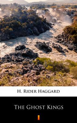okładka The Ghost Kings, Ebook | H. Rider  Haggard