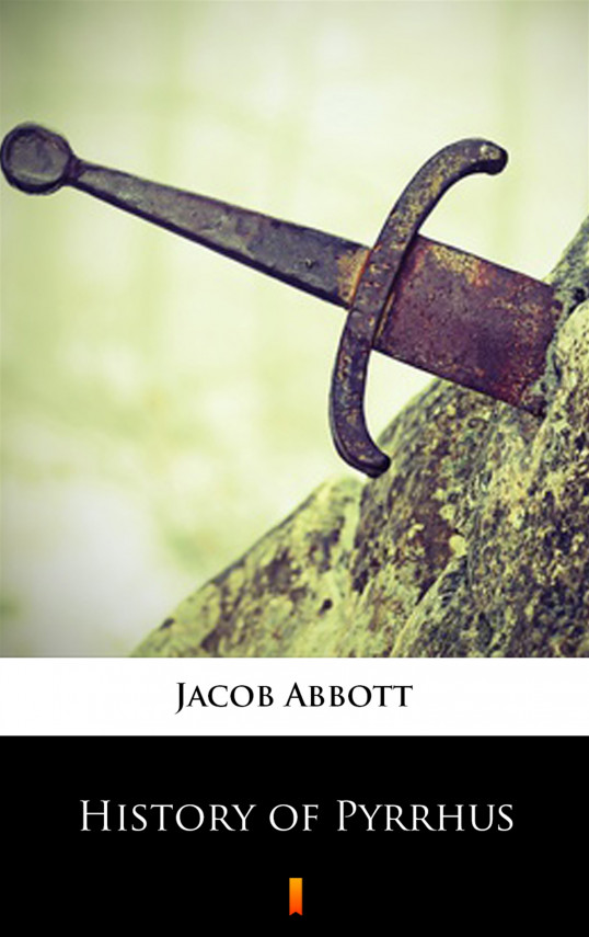okładka History of Pyrrhusebook | EPUB, MOBI | Jacob Abbott