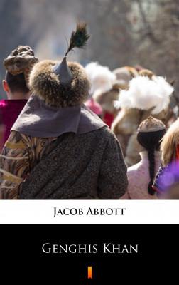okładka Genghis Khan, Ebook | Jacob Abbott