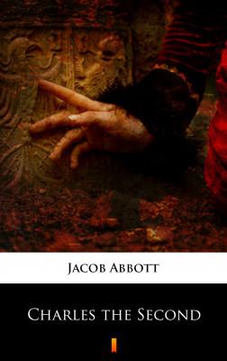 okładka Charles the Second, Ebook | Jacob Abbott