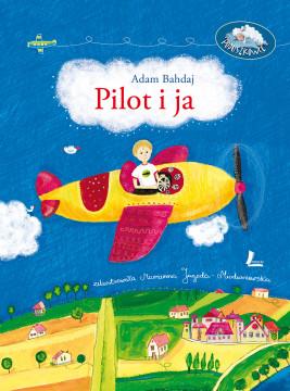 okładka Pilot i ja, Ebook | Adam Bahdaj