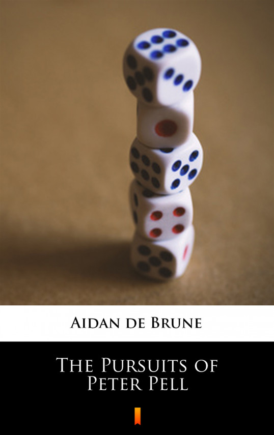 okładka The Pursuits of Peter Pellebook | EPUB, MOBI | Aidan de Brune