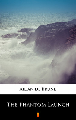 okładka The Phantom Launch, Ebook | Aidan de Brune