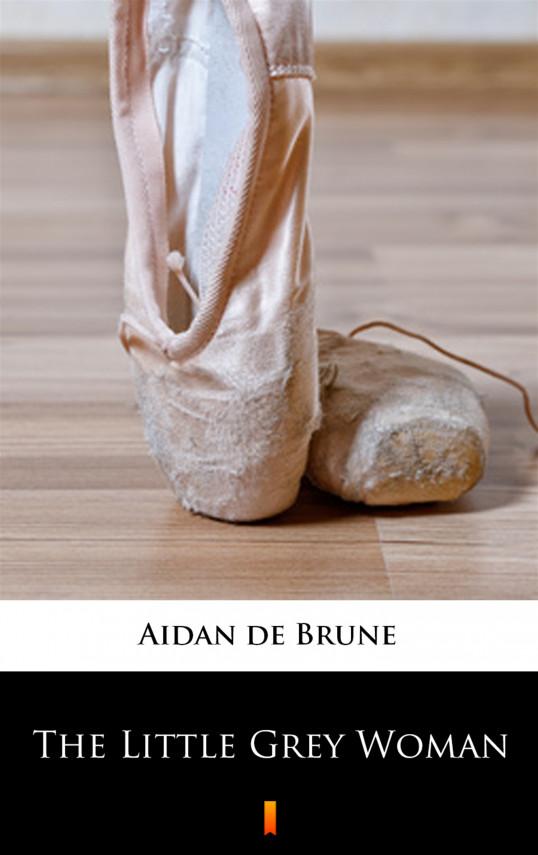 okładka The Little Grey Womanebook   EPUB, MOBI   Aidan de Brune