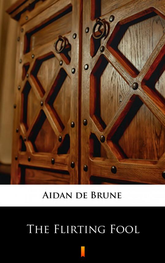 okładka The Flirting Foolebook   EPUB, MOBI   Aidan de Brune