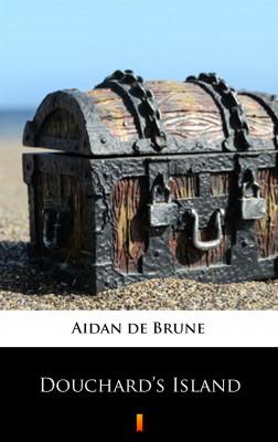 okładka Douchard's Island, Ebook | Aidan de Brune
