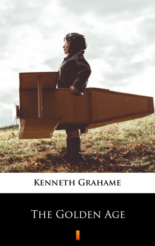 okładka The Golden Ageebook | EPUB, MOBI | Kenneth Grahame