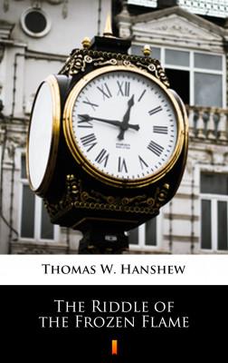 okładka The Riddle of the Frozen Flame, Ebook   Thomas W. Hanshew
