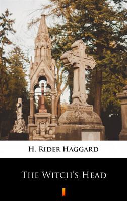 okładka The Witch's Head, Ebook | H. Rider  Haggard