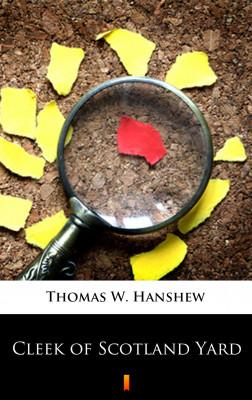 okładka Cleek of Scotland Yard, Ebook   Thomas W. Hanshew