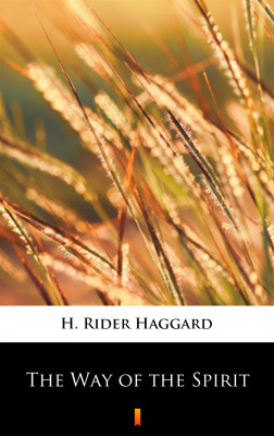 okładka The Way of the Spirit, Ebook | H. Rider  Haggard