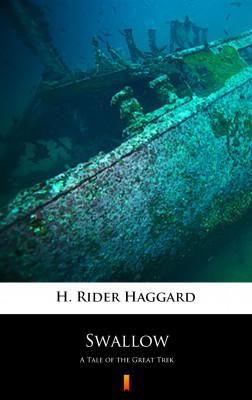 okładka Swallow. A Tale of the Great Trek, Ebook | H. Rider  Haggard