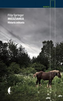 okładka Miedzianka. Historia znikania, Ebook | Filip Springer